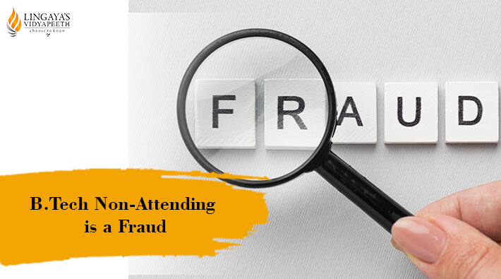 btech non attending is a fraud