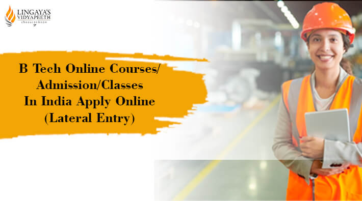 btech online courses admission classesin india apply online lateral entry