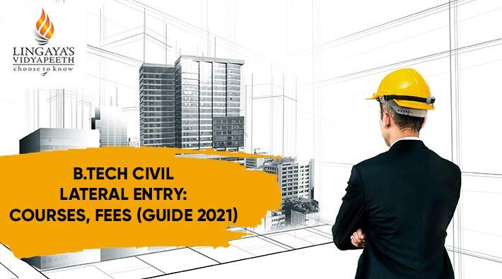 B Tech Civil Lateral Entry: Courses, Fees (Guide 2021)