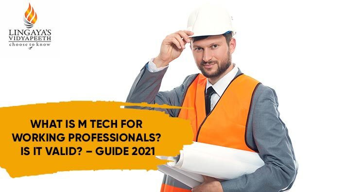 what-is-m-tech-for-working-professionals-is-it-valid