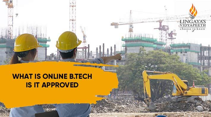 What Is Online B Tech? Is it Approved for Diploma Holders?