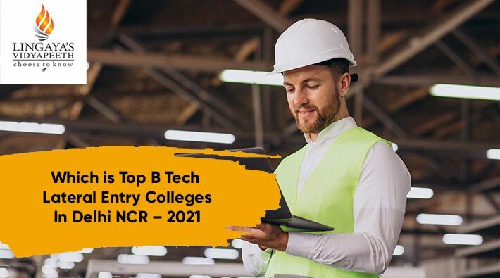 which is top b tech lateral entry colleges in delhi ncr